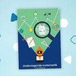 Ny udgivelse om undersøgende matematik i Bogreolen